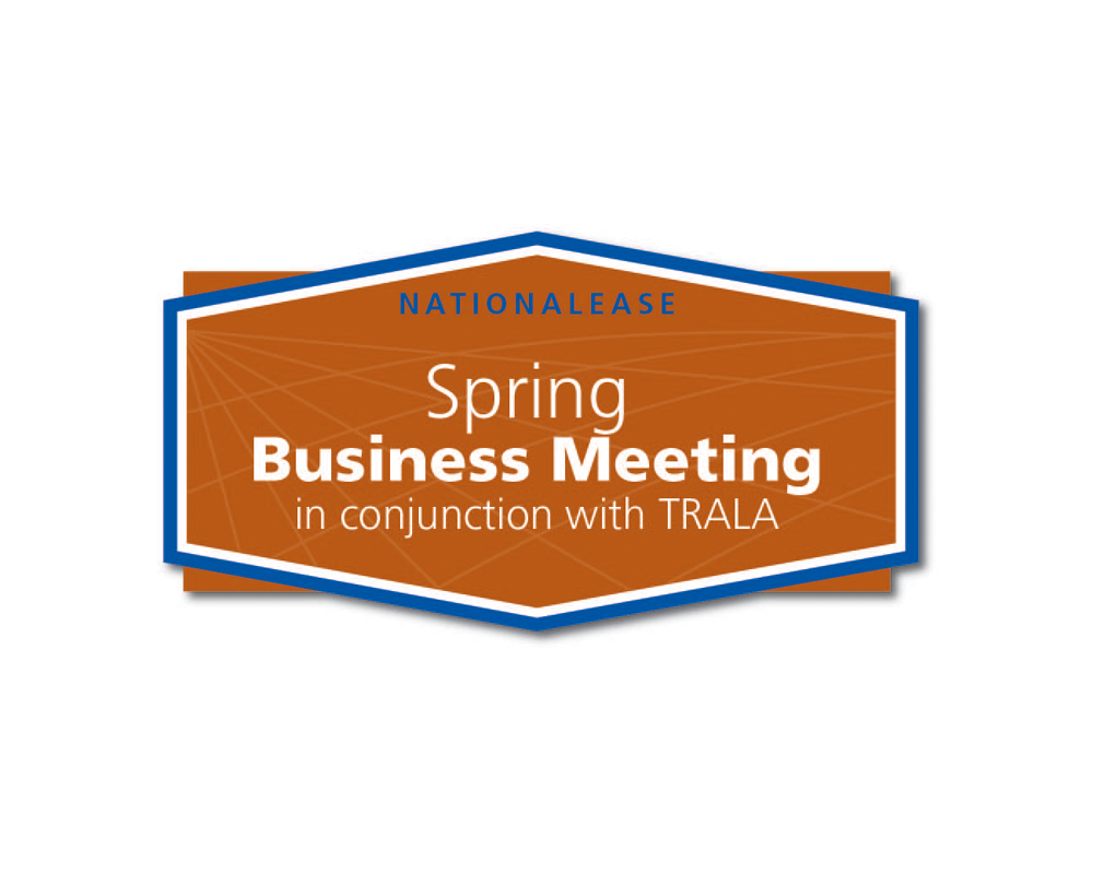 Member-Focused, Member-Driven Sessions Highlight the NationaLease Spring Business Meeting